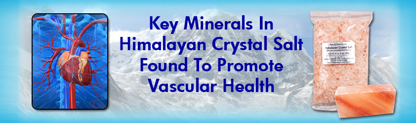 Key Minerals In Natural Home Cures Himalayan Crystal Salt To Promote Vascular Health