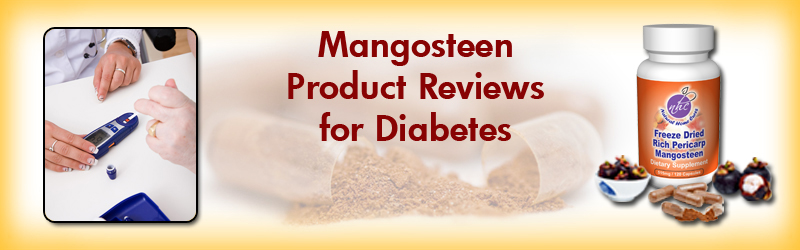 Natural Home Cures Freeze Dried Rich Pericarp Mangosteen Product Reviews For Diabetes